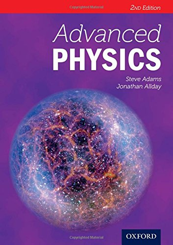 Advanced Physics Second Edition (Advanced Sciences)