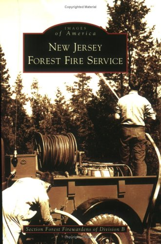 New Jersey Forest Fire Service (Images of America)