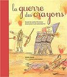 echange, troc Manon Pignot, Roland Beller - La guerre des crayons : Quand les petits Parisiens dessinaient la Grande Guerre