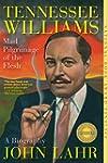 Tennessee Williams: Mad Pilgrimage of...