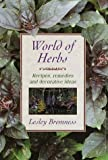 World of Herbs (0517123460) by Lesley Bremness