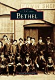 img - for Bethel (Images of America (Arcadia Publishing)) book / textbook / text book