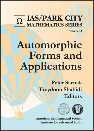 Automorphic Forms and Applications (IAS/Park City Mathematics Series)
