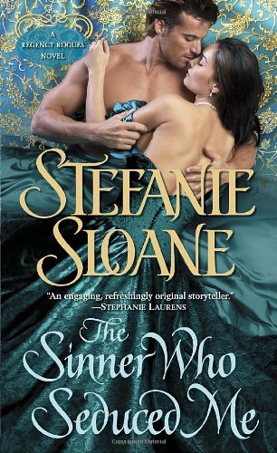 Image of The Sinner Who Seduced Me: A Regency Rogues Novel