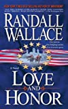 Love and Honor: A Novel (1416587454) by Wallace, Randall