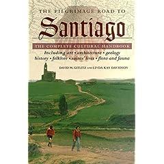【クリックで詳細表示】The Pilgrimage Road to Santiago: The Complete Cultural Handbook: David M. Gitlitz, Linda Kay Davidson: 洋書