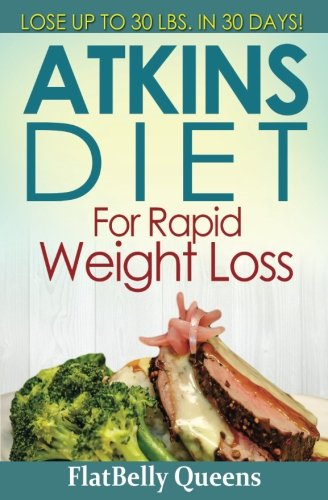 atkins-diet-for-rapid-weight-loss-lose-up-to-30-pounds-in-30-days