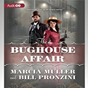 The Bughouse Affair: A Carpenter and Quincannon Mystery, Book 1 | [Bill Pronzini, Marcia Muller]