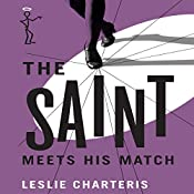 The Saint Meets His Match: The Saint, Book 7 | Leslie Charteris