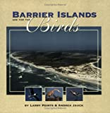Barrier Islands Are for the Birds (Children's Books)