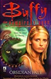 Buffy the Vampire Slayer: Obsidian Fate (0671039296) by Gallagher, Diana