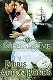 Dream Time (historical): Book I