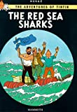 Herge The Red Sea Sharks (The Adventures of Tintin)