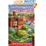 Matchmakers Butternut Creek Novel