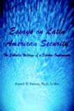 Essays on Latin American Security: The Collected Writings of a Scholar-Implementer (140339895X) by Ramsey, Russell W.