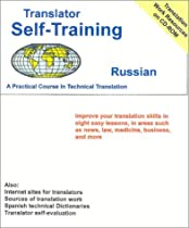 Translator Self-Training--Russian: A Practical Coourse in Technical Translation (Translators Self-Training)