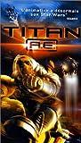 echange, troc Titan A.E. [VHS]