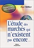 img - for L' tude des march s qui n'existent pas encore... book / textbook / text book