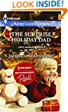 The Surprise Holiday Dad (Harlequin American Romance\Safe Harbor Medical)