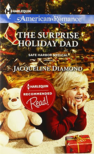Image of The Surprise Holiday Dad (Harlequin American Romance\Safe Harbor Medical)