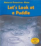 Product 1403476764 - Product title Water: Let's Look at a Puddle (Heinemann Read and Learn)