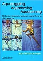 Aquajogging - Aquamoving - Aquarunning
