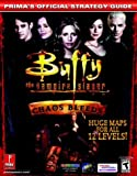 Prima Development Buffy the Vampire Slayer 2: Chaos Bleeds - Official Strategy Guide