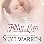 Filthy Love: A Bad Boy Romance Boxed Set | Skye Warren