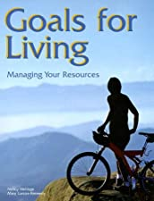 Goals for Living Managing Your Resources by Nancy Wehlage