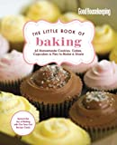 The Editors of Good Housekeeping Good Housekeeping The Little Book of Baking