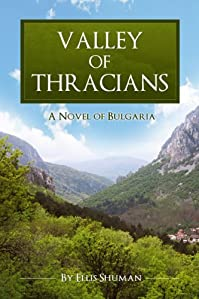 (FREE on 3/3) Valley Of Thracians by Ellis Shuman - http://eBooksHabit.com
