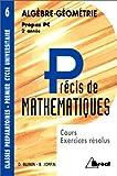 echange, troc Daniel Guinin, Bernard Joppin - Précis de mathématiques, tome 6 : Algèbre et géométrie, Prépas PC - 2e année