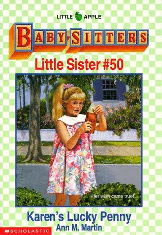 Karen's Lucky Penny (Baby-Sitters Little Sister, 50), ANN M. MARTIN