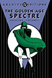 The Golden Age Spectre Archives, Vol. 1