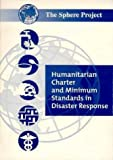 img - for Humanitarian Charter and Minimum Standards in Disaster Relief (Russian Language Edition) book / textbook / text book