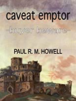 Caveat Emptor-Buyer Beware (Phillip Fairfax Series)
