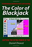 The Color of Blackjack : A revolutionary method to learn card counting