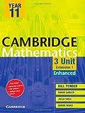 img - for Cambridge 3 Unit Mathematics Year 11 Enhanced Version (Cambridge Secondary Maths (Australia)) book / textbook / text book