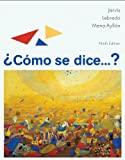 img - for Student Activities Manual for Jarvis/Lebredo/Mena-Ayllon's Como se dice...? book / textbook / text book