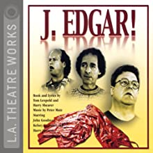 J. Edgar! Performance by Tom Leopold, Harry Shearer Narrated by Harry Shearer, Kelsey Grammer, John Goodman, Dan Castellaneta, Christopher Guest