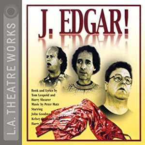 J. Edgar! | [Tom Leopold, Harry Shearer]