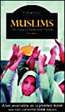 img - for Muslims: Their Religious Beliefs and Practices (Library of Religious Beliefs and Practices) book / textbook / text book