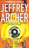 Jeffrey Archer A Twist in the Tale