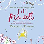 Perfect Timing | Jill Mansell