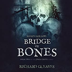 Sleepy Hollow: Bridge of Bones Hörbuch