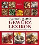 Dumonts kleines Gew�rzlexikon: Herkun...
