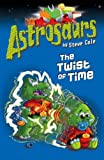 Astrosaurs 17: The Twist of Time