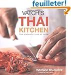 Vatch's Thai Kitchen: Thai Dishes to...