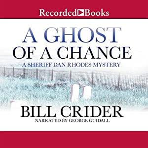 A Ghost of a Chance | [Bill Crider]