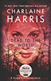 Dead To The World (Sookie Stackhouse/True Blood, Book 4)